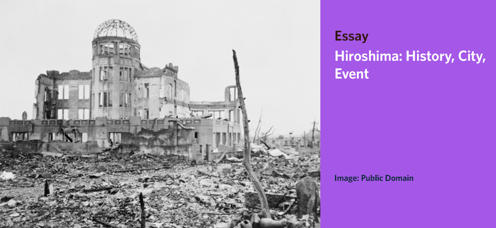 Hiroshima: History, City, Event